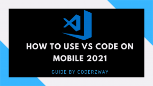 How to use vs code on mobile