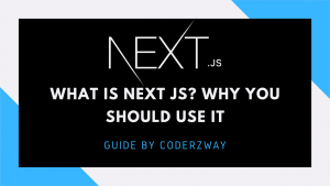 What is next js and why you should use next js