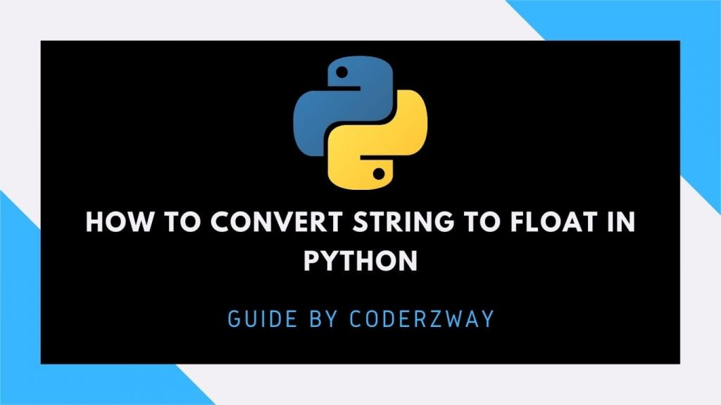 How To Convert String To Float In Python