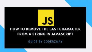 How to remove a the last character from a string in javascript