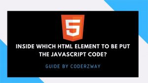Inside which HTML element to be put the javascript
